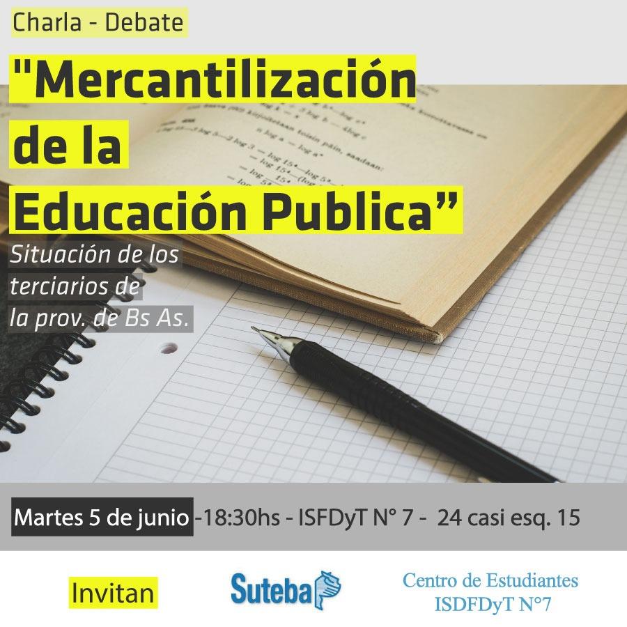 Invitan a charla debate sobre «Mercantilización de la Educación Pública»