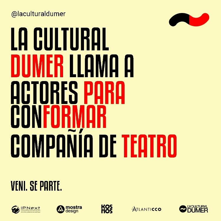 La Cultural Dumer llama a actores para conformar compañía de teatro